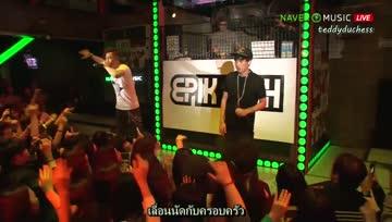 [Thaisub Live] EPIK HIGH - LOVE LOVE LOVE