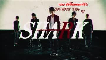[ThaiSubKaraoke] OP SHARK Drama - Keep walking