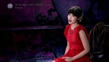 [PV] Flower - let go again feat.VERBAL (m-flo)