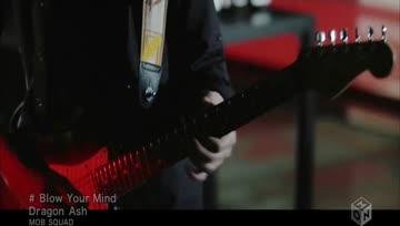 【MV】Dragon Ash - Blow Your Mind