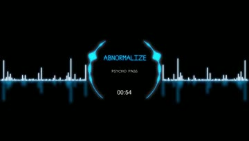 AbnormalizE Psycho Pass Opening Full [lyrics]