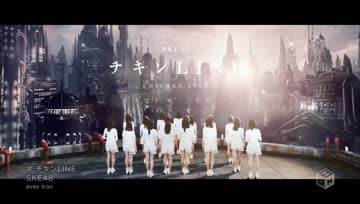 SKE48 - Chicken LINE [M-ON! HD]