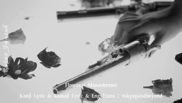 Flower - Monochrome [Thai Sub]